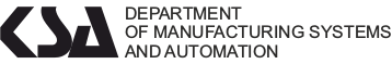 Department of Manufacturing Systems and Automation